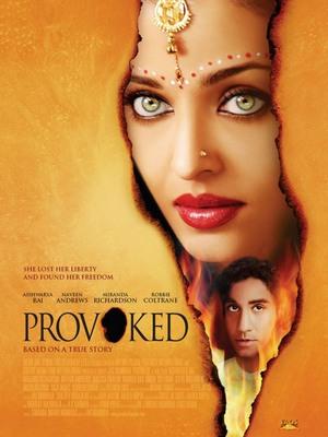 Спровоцированный / Provoked (2013)